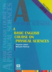 تصویر  A BASIC ENGLISH COURSE ON PHYSICAL SCIENCES