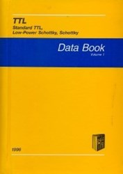 تصویر  TTL Standard TTL, Low - Power Schottky, Schottky Data Book Volume 1